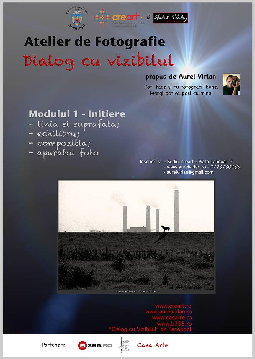 Afis Atelier de Fotografie Creart si Aurel Virlan Initiere.